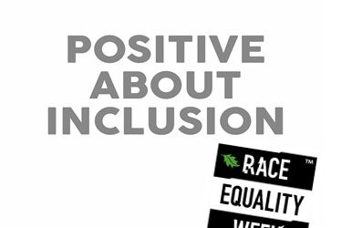 Positive About Inclusion Commits to Race Equality Week